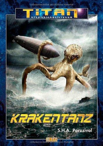 S.H.A. Parzzival - Krakentanz (Sternenabenteuer TITAN 27)