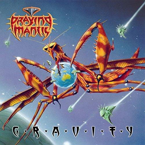 Praying Mantis - G.R.A.V.I.T.Y.