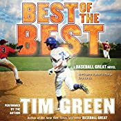 Best of the Best: A Baseball Great Novel | Tim Green