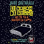 El bosón de Higgs no te va a hacer la cama [The Higgs-Boson Is Not Going to Make Your Bed]: La física como nunca te la han contado [Physics Like You've Never Been Told] Audiobook by Javier Santaolalla Narrated by Enric Puig