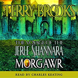The Voyage of the Jerle Shannara: Morgawr Audiobook