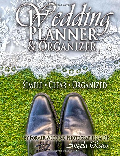Wedding Planner & Organizer Book: Wedding Planning Made Simple, with Clear & Organized Checklists, Charts, Timelines, Calendars, Worksheets, Budgeting, Tracking, & More (Designer Series) (Volume 3)