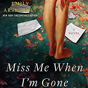 Miss Me When I'm Gone Hörbuch