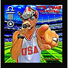 It's Time for Football (Hip-Pop Dance Anthem) [feat. the American Flag Running Man]