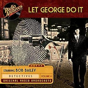 Let George Do It, Volume 4 Radio/TV Program