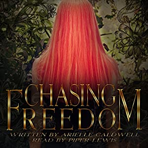 Chasing Freedom Audiobook