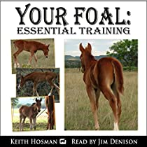 YOUR FOAL: ESSENTIAL TRAINING