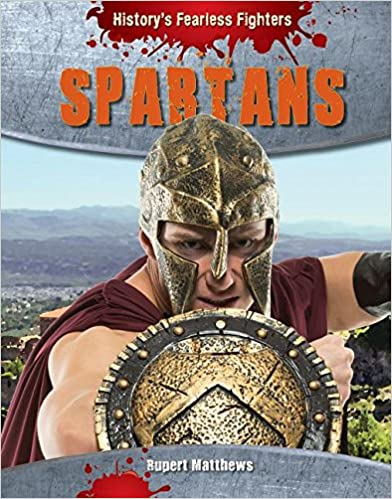 Book Spartans (History's Fearless Fighters)