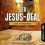 Das Vermächtnis (Der Jesus-Deal 1) | Andreas Eschbach