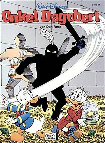 Disney: Onkel Dagobert: Onkel Dagobert, Bd.31, Kein Tag wie jeder andere. Die Rückkehr des Schwarzen Ritters Taschenbuch – 1. Februar 2005 Don Rosa Peter Daibenzieher Egmont EHAPA 3770429176