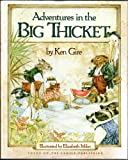 Adventures in the Big Thicket, Ken Gire, 0929608720