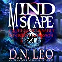 Queen's Gambit & Knight and Pawn: Mindscape, Book 1 Audiobook by D.N. Leo Narrated by Lisa Larsen