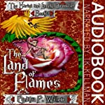 The Land of Flames: The Karini and Lamek Chronicles | Cynthia P. Willow