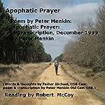 Poem by Peter Menkin: Apophatic Prayer: A Transcription, December 1999 | Peter Menkin