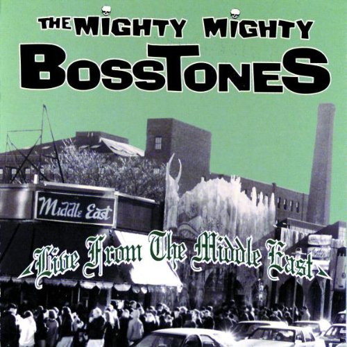 The Mighty Mighty Bosstones - Live Fom The Middle East (1998) [FLAC] Download