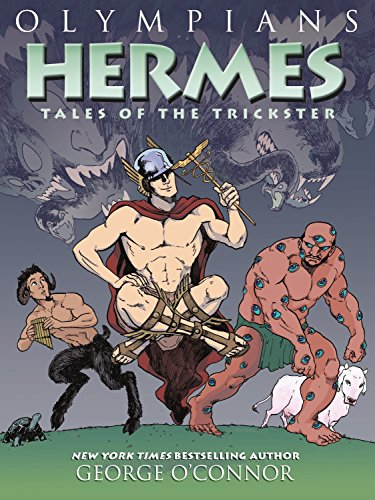 Olympians: Hermes: Tales of the Trickster [O'Connor, George] (Tapa Blanda)