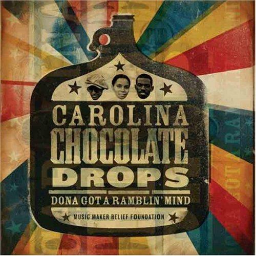 Dona Got a Ramblin' Mind by Carolina Chocolate Drops
