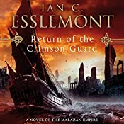 Return of the Crimson Guard: Novels of the Malazan Empire, Book 2 | Ian C. Esslemont