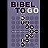 Bibel To Go: Das Alte und Neue Testament