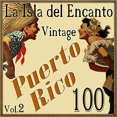 100 Puerto Rico Vintage, La Is..