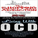 Human Behavior Box Set #8: The Shopping Addiction, 2nd Edition & Living with OCD, 2nd Edition Audiobook by Jeffrey Powell Narrated by Millian Quinteros