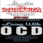 Human Behavior Box Set #8: The Shopping Addiction, 2nd Edition & Living with OCD, 2nd Edition | Jeffrey Powell