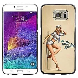 A-type Arte & diseño plástico duro Fundas Cover Cubre Hard Case Cover para Samsung Galaxy S6 (Sexy Sailors Pin Up Girl Hola)