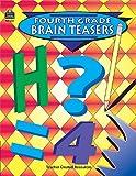 Fourth Grade Brain Teasers, Carol Eichel, 1557344892