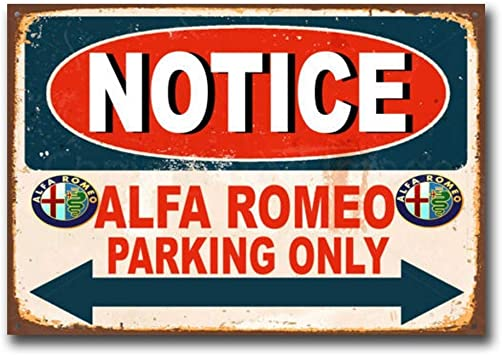 DOGT Notice Alfa Romeo Parking Only Car Auto Garage Vintage Retro Tin Sign Metal TIN Sign 7.8X11.8 inch