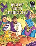 Jesus' First Miracle (Arch Books)
