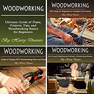 Woodworking: Ultimate Guide of Plans, Projects, Tips, and Woodworking Basics for Beginners Audiobook