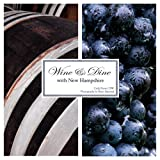 Wine and Dine with New Hampshire, Carla Snow, 0980224586