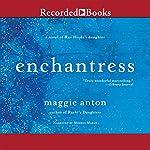Enchantress: A Novel of Rav Hisda's Daughter | Maggie Anton