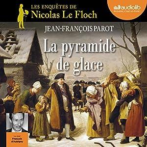 La pyramide de glace (Les enquêtes de Nicolas Le Floch 12) Audiobook