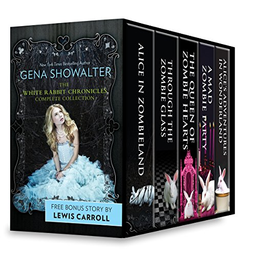 Gena Showalter The White Rabbit Chronicles Complete Collection: An Anthology