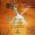 The Master Key System: Der Universalschlüssel zu einem erfolgreichen Leben Hörbuch von Charles F. Haanel Gesprochen von: Oliver Siebeck, Sabine Fischer