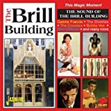 This Magic Moment - The Sound Of The Brill Building [ORIGINAL RECORDINGS REMASTERED] 2CD SET