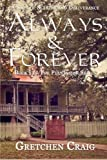 Always & Forever: A Saga of Slavery and Deliverance (The Plantation Series) (Volume 1)