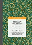 img - for Beowulf Unlocked: New Evidence from Lexomic Analysis book / textbook / text book