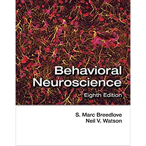Behavioral Neuroscience (Looseleaf), Eighth Edition
