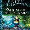 Curse on the Land: Soulwood, Book 2 Hörbuch von Faith Hunter Gesprochen von: Khristine Hvam