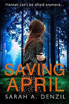 Saving April by [Denzil, Sarah A.]