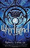Whirlwind, Robert Liparulo, 1595548920