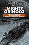 img - for The Mighty Orinoco (Early Classics of Science Fiction) book / textbook / text book