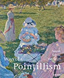 Ways of Pointillism: Seurat, Signac, Van Gogh