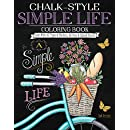 Chalk-Style Simple Life Coloring Book: Color With All Types of Markers, Gel Pens & Colored Pencils