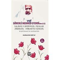 Gönenli Mehmet Efendiden Dualar