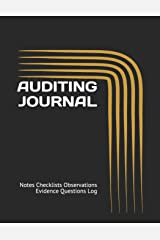 AUDITING JOURNAL: Notes Checklists Observations Evidence Questions Log Paperback