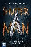 Shutter Man: Der Tod kennt dein Gesicht. Thriller (Byrne-und-Balzano-Reihe, Band 9)