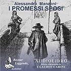 I promessi sposi [The Betrothed] | Livre audio Auteur(s) : Alessandro Manzoni Narrateur(s) : Claudio Carini